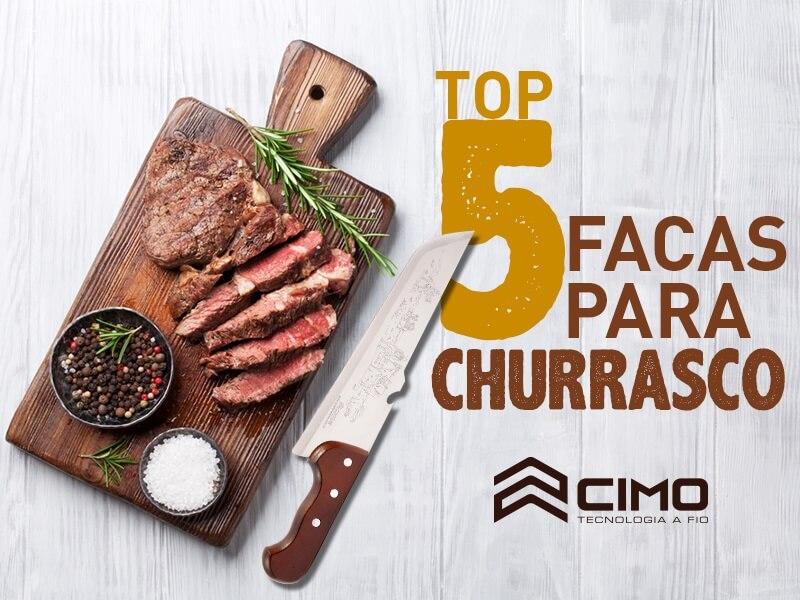 Top 5 facas para churrasco - Cutelaria Cimo